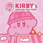 KIRBY's DREAM FACTORY<br>(カービィのドリームファクトリー)