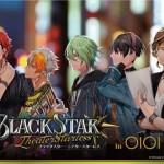 ブラックスター -Theater Starless- in OIOI